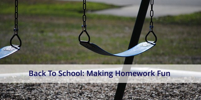 Back To School - Making Homework Fun